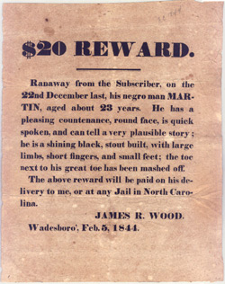 $20 Reward offered for runaway slave Martin; 5 February 1844; Broadside Collection. Special Collections Library, Duke University.