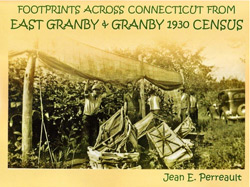 Footprints Across Connecticut from East Granby & Granby 1930 Census -Cover Photo - Picking Tobacco on Floydville Farm